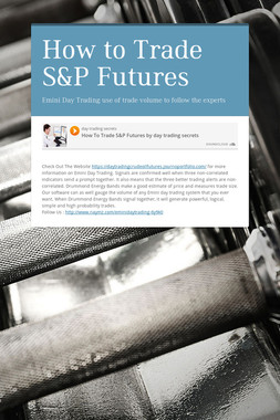 How to Trade S&P Futures