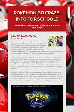 Pokemon Go Craze: Info for Schools