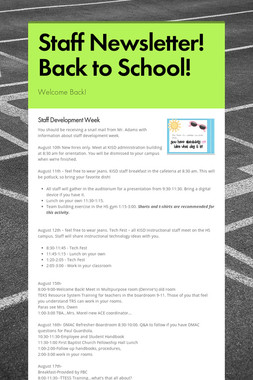Staff Newsletter!  Back to School!