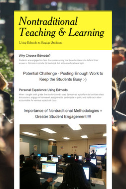 Nontraditional Teaching & Learning