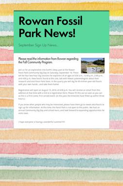 Rowan Fossil Park News!
