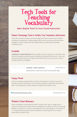 Tech Tools for Teaching Vocabulary