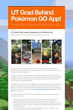 UT Grad Behind Pokémon GO App!