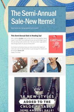 The Semi-Annual Sale-New Items!