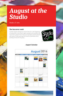 August at the Studio