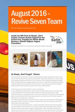 August 2016 - Revive Seven Team
