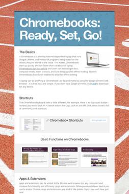 Chromebooks:  Ready, Set, Go!