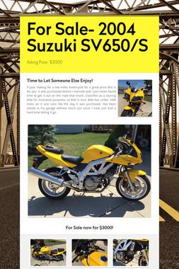 For Sale- 2004 Suzuki SV650/S