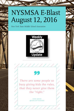 NYSMSA E-Blast August 12, 2016