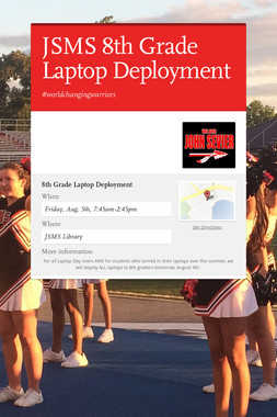 JSMS 8th Grade Laptop Deployment