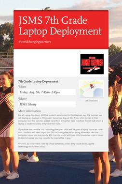JSMS 7th Grade Laptop Deployment