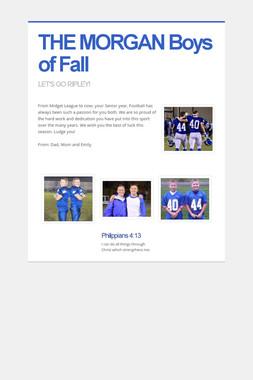THE MORGAN      Boys of Fall