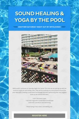 Sound Healing & Yoga by the Pool