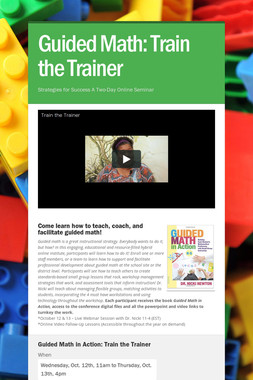 Guided Math: Train the Trainer