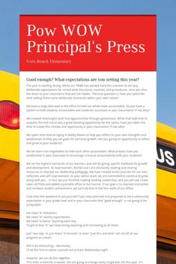 Pow WOW Principal's Press