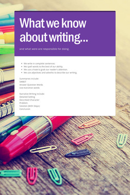 What we know about writing...