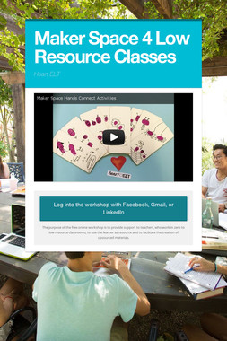 Maker Space 4 Low Resource Classes