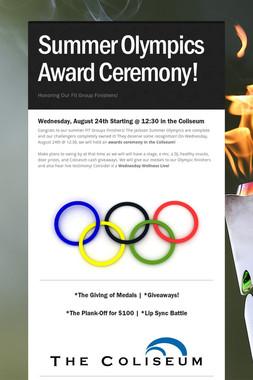 Summer Olympics Award Ceremony!