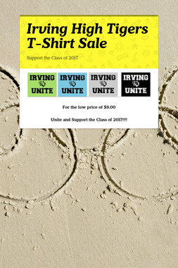 Irving High Tigers    T-Shirt Sale
