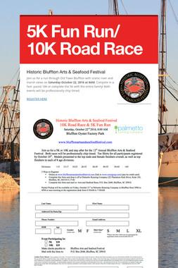 5K Fun Run/ 10K Road Race