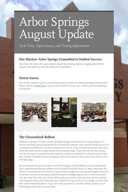 Arbor Springs August Update