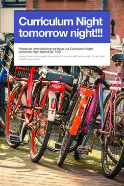 Curriculum Night tomorrow night!!!
