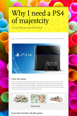 Why I need a PS4 of majestcity