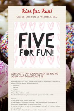 Five for Fun!
