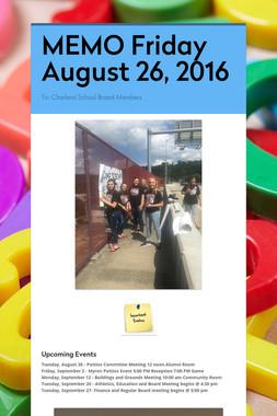 MEMO     Friday August 26, 2016