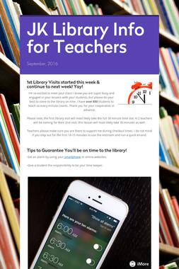 JK Library Info for Teachers