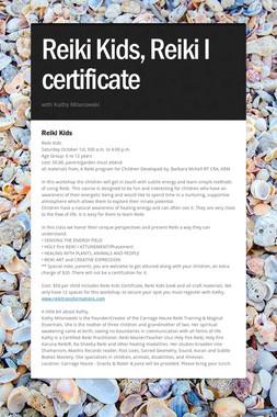 Reiki Kids, Reiki I certificate