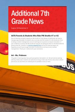 Additional 7th Grade News