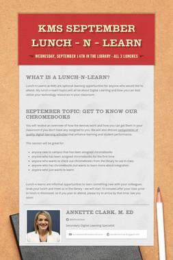 KMS September Lunch - N - Learn