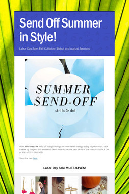 Send Off Summer in Style!