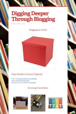 Digging Deeper Through Blogging