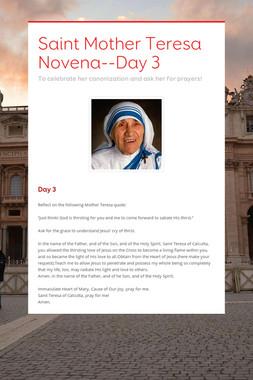Saint Mother Teresa Novena--Day 3