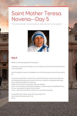 Saint Mother Teresa Novena--Day 5
