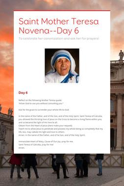 Saint Mother Teresa Novena--Day 6