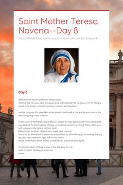 Saint Mother Teresa Novena--Day 8