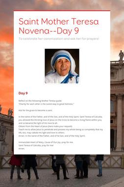 Saint Mother Teresa Novena--Day 9