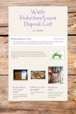 Waste Reduction/Lower Disposal Cost