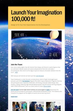 Launch Your Imagination 100,000 ft!