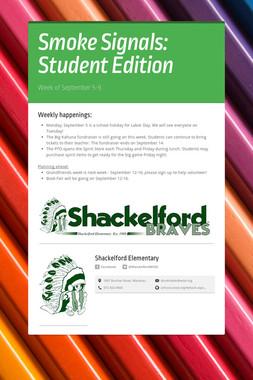Smoke Signals: Student Edition