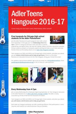 Adler Teens Hangouts 2016-17