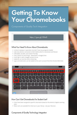 Getting To Know Your Chromebooks