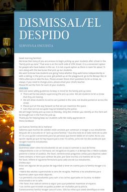 DISMISSAL/EL DESPIDO