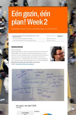 Eén gezin, één plan! Week 2