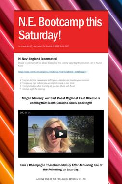 N.E. Bootcamp this Saturday!