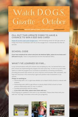 Watch D.O.G.S. Gazette - October