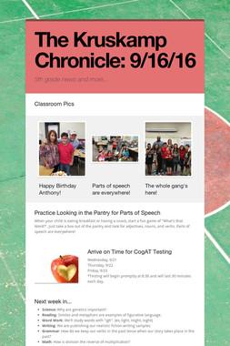 The Kruskamp Chronicle:  9/16/16